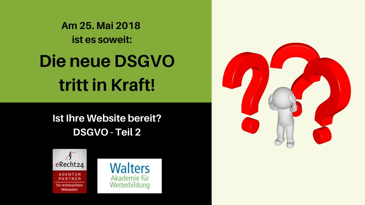 Datenschutz-Grundverordnung DSGVO Teil 2