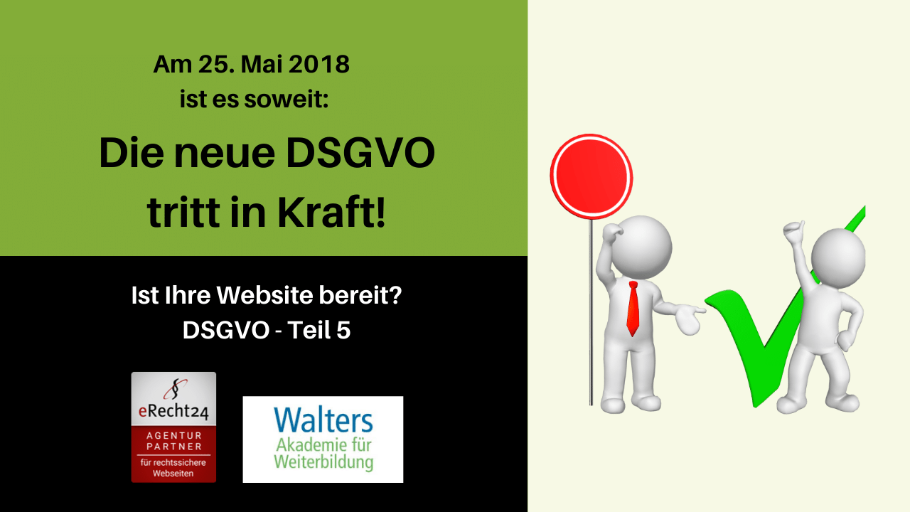 Datenschutz-Grundverordnung DSGVO Teil 5