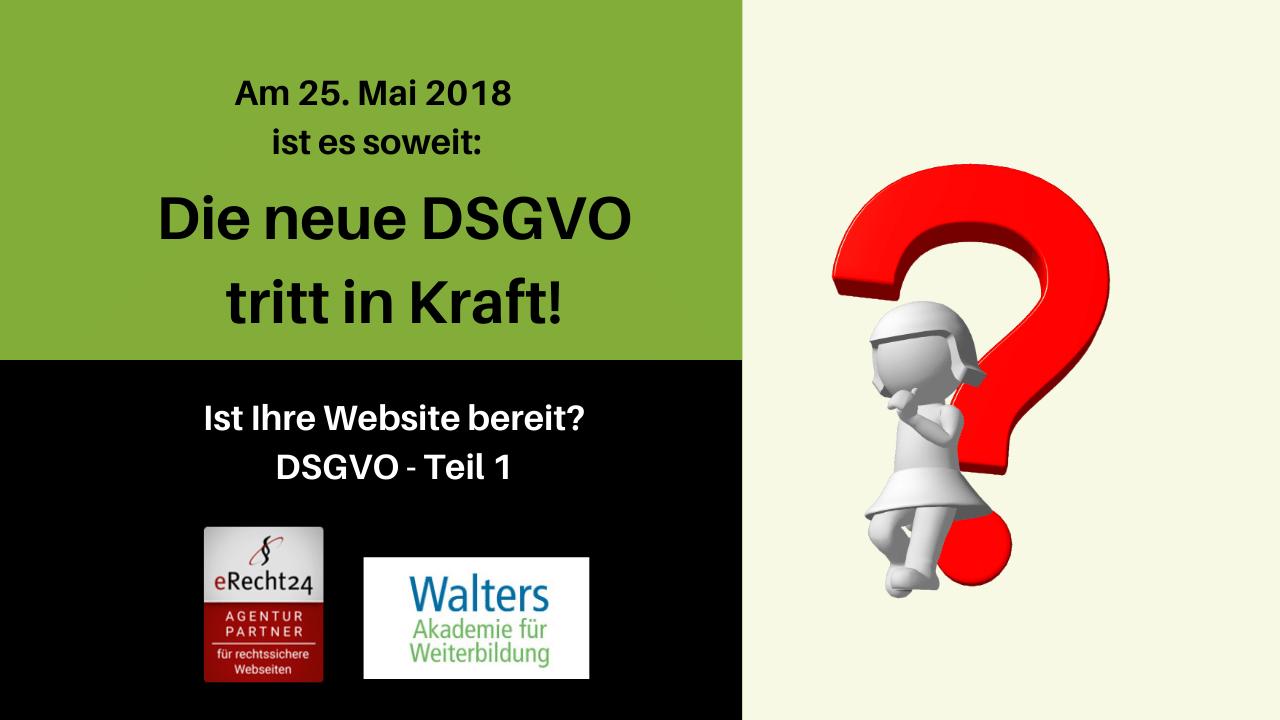 Datenschutz-Grundverordnung DSGVO Teil 1